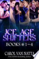 Ice Age Shifters Collection (Books 1-4)