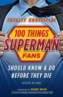100 Things Superman Fans Should Know & Do Before They Die [Pdf/ePub] eBook