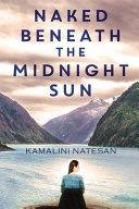Naked Beneath the Midnight Sun