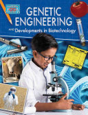 Genetic Engineering and Developments in Biotechnology