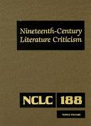 Nineteenth Century Literature Criticism Topics Volume
