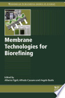 Membrane Technologies for Biorefining Book