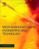 Micro-manufacturing Engineering and Technology