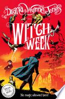 Witch Week  The Chrestomanci Series  Book 3