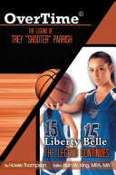 Pdf Overtime: the Legend of Trey ''Shooter'' Parrish/ Liberty Belle: the Legend Contiues