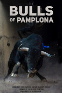 The Bulls Of Pamplona