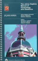 The Johns Hopkins Manual of Gynecology and Obstetrics Book