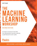 The The Machine Learning Workshop