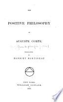 The positive philosophy of Auguste Comte, Cours de philosophie positive. English