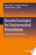 Nanotechnologies for Environmental Remediation