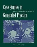Case Studies in Generalist Practice Book