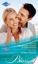 Bouleversante rencontre au Sydney Hospital   Un fianc   inattendu