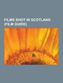 Films Shot in Scotland