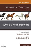 Equine Sports Medicine  An Issue of Veterinary Clinics of North America  Equine Practice E Book
