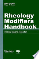 """Rheology Modifiers Handbook: Practical Use and Applilcation"" by David D. Braun, Meyer R. Rosen"