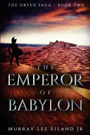 The Emperor of Babylon