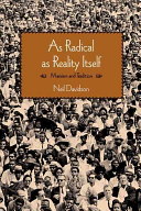 As Radical As Reality Itself Book