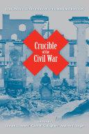 Crucible of the Civil War [Pdf/ePub] eBook