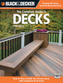 Black & Decker The Complete Guide to Decks, Updated 5th Edition Pdf/ePub eBook