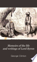 Memoirs of the life and writings of lord Byron