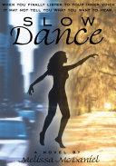 Slow Dance
