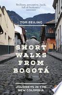 Short Walks from Bogotá
