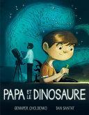 Papa Et Le Dinosaure ebook