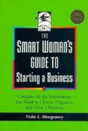 The Smart Woman s Guide to Starting a Business