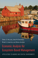 Economic Analysis for Ecosystem based Management