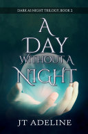 A Day Without a Night