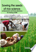 Sowing The Seeds Of Rice Science