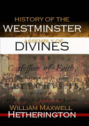 The History of the Westminster Assembly of Divines [Pdf/ePub] eBook