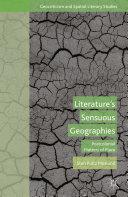 Literature's Sensuous Geographies