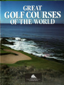 Great Golf Courses of the World