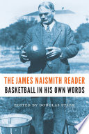 The James Naismith Reader