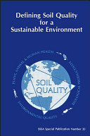 Defining Soil Quality for a Sustainable Environment