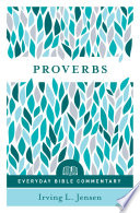 Proverbs  Everyday Bible Commentary