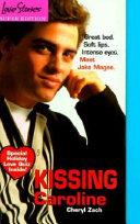 Kissing Caroline