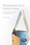 The Everyday Life of Global Finance