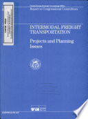 Intermodal Freight Transportation  Projects and Planning Issues