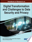 Digital Transformation and Challenges to Data Security and Privacy