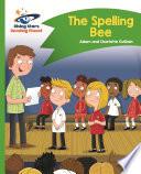 Reading Planet - The Spelling Bee - Green: Comet Street Kids ePub