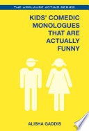 Kids  Comedic Monologues That Are Actually Funny