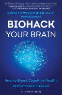 Pdf Biohack Your Brain