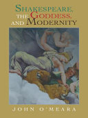 Shakespeare, the Goddess, and Modernity