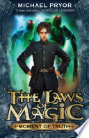 Laws Of Magic 5  Moment Of Truth