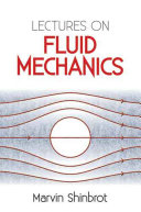Lectures on Fluid Mechanics