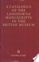 Catalogue of the Lansdowne Manuscripts
