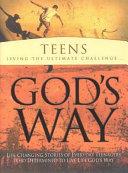Teens Living The Ultimate Challenge God S Way