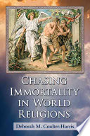 Chasing Immortality in World Religions